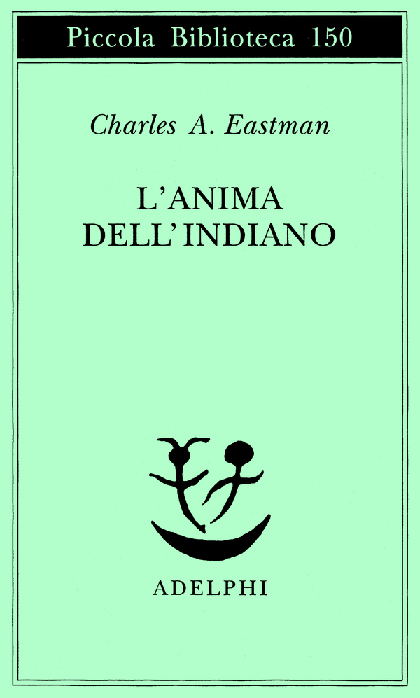L'anima dell'indiano - Charles Eastman